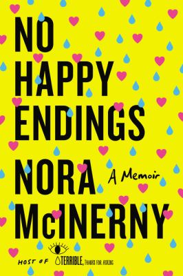 No happy endings : a memoir