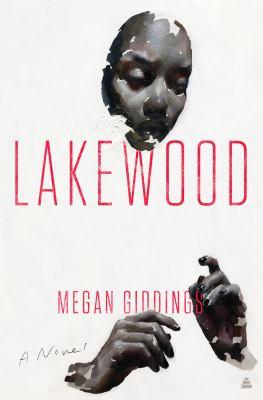 Lakewood : a novel