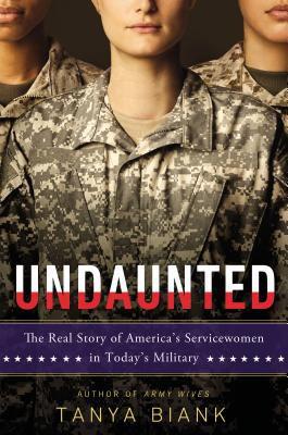 Undaunted by Tanya Biank.
