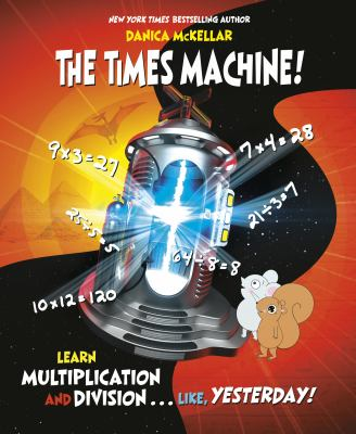The times machine : learn multiplication and division