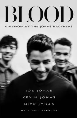 Blood : a memoir from the jonas brothers