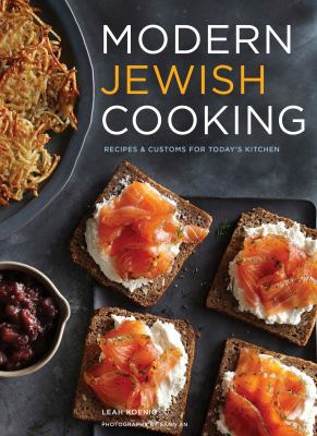 Modern Jewish cooking : recipes & customs for today's kitchen