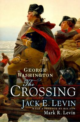 George Washington : the crossing