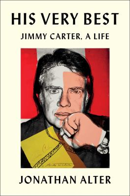 His very best : Jimmy Carter, a life