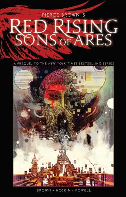 Pierce Brown's red rising sons of ares