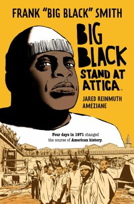 Big Black : stand at Attica