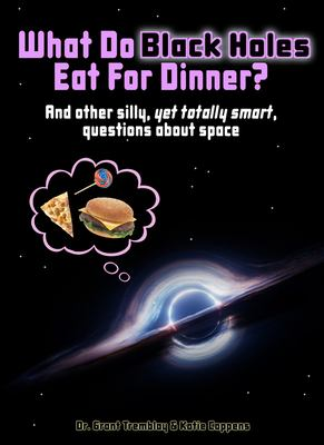 What do black holes eat for dinner?