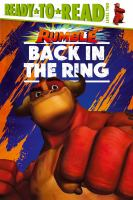 Cover image for Back in the Ring: Ready-To-Read Level 2