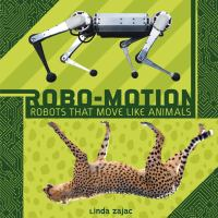 Cover image for Robo-motion : robots that move like animals