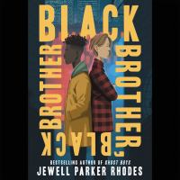 Cover image for Black Brother, Black Brother [Audiobook].