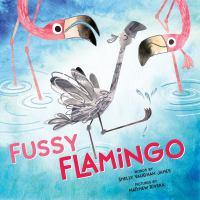 Cover image for Fussy flamingo