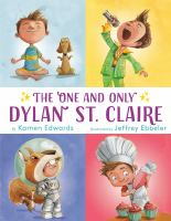 Cover image for The one and only Dylan St. Claire