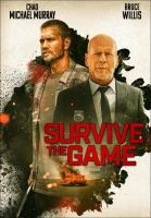 Cover image for Survive the Game [videorecording].