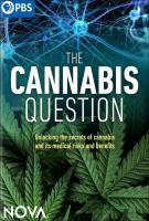 Cover image for The Cannabis Question [videorecording].