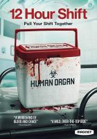 Cover image for 12 hour shift [DVD]