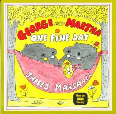 Cover image for George and Martha, one fine day