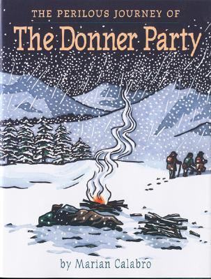Cover image for The perilous journey of the Donner Party