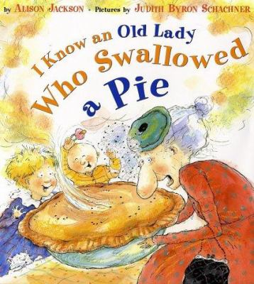 Cover image for I know an old lady who swallowed a pie
