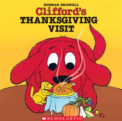 Cover image for Clifford's Thanksgiving visit