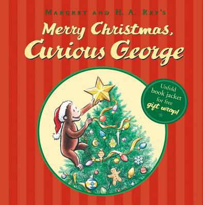 Cover image for Margret & H.A. Rey's Merry Christmas, Curious George