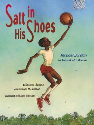 Cover image for Salt in his shoes : Michael Jordan in pursuit of a dream
