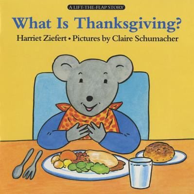Cover image for What is Thanksgiving?