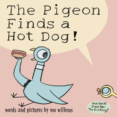 Cover image for The pigeon finds a hot dog!
