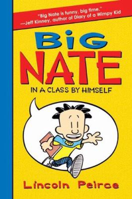 Cover image for Big Nate in a class by himself