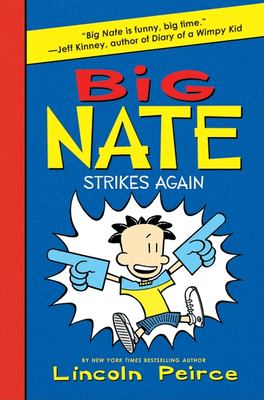 Cover image for Big Nate strikes again