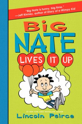Cover image for Big Nate lives it up