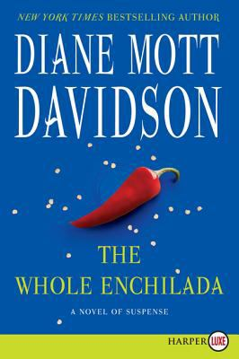 Cover image for The whole enchilada : a novel of suspense