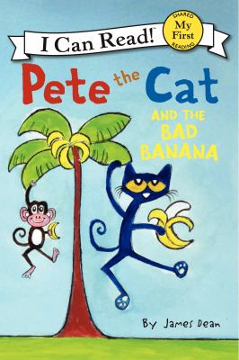 Cover image for Pete the Cat and the bad banana