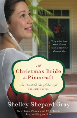 Cover image for A Christmas bride in Pinecraft : an Amish brides of Pinecraft Christmas novel