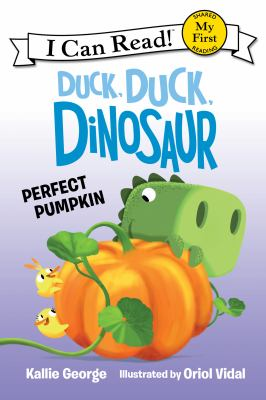 Cover image for Duck, duck, dinosaur : perfect pumpkin