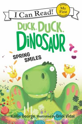 Cover image for Duck, duck, dinosaur : spring smiles