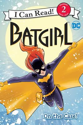 Cover image for Batgirl, on the case!