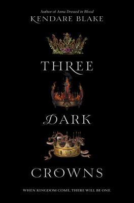 Cover image for Three dark crowns