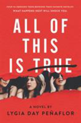 Cover image for All of this is true : a novel
