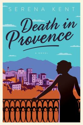 Cover image for Death in Provence : a novel