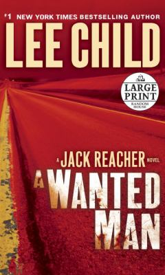 Cover image for A wanted man : a Jack Reacher novel