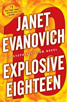 Cover image for Explosive eighteen : a Stephanie Plum novel
