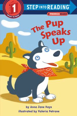 Cover image for The pup speaks up : a phonics reader