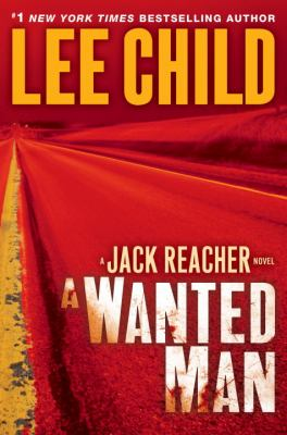 Cover image for A wanted man : a Reacher novel