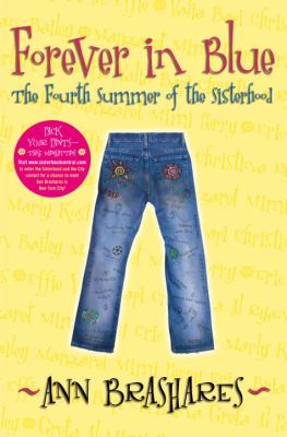 Cover image for Forever in blue : the fourth summer of the Sisterhood