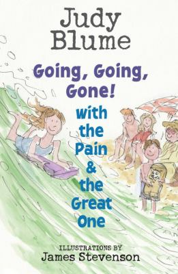 Cover image for Going, going, gone! with the Pain and the Great One