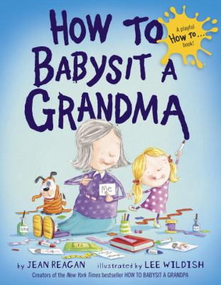 Cover image for How to babysit a grandma