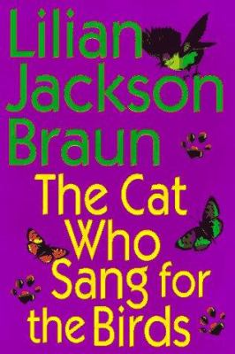 Cover image for The cat who sang for the birds