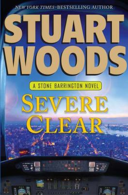 Cover image for Severe clear : a Stone Barrington novel