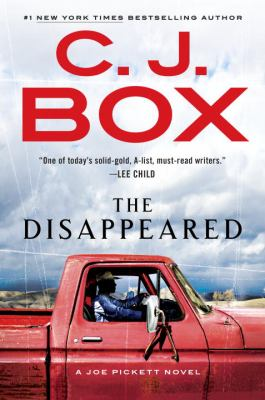 Cover image for The disappeared : a Joe Pickett novel