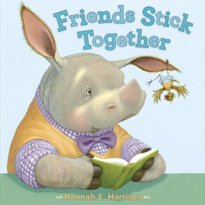 Cover image for Friends stick together